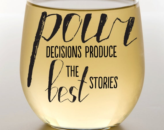 Pour Decisions SVG Cutting File Vinyl Cutting Decal for Wine Glass Shot Glass SVG files for Silhouette Cameo Cut Files Svg Cutting Files SVG