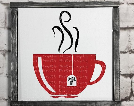 Drink Me SVG - Kitchen SVG - Painted Sign SVG - Painting Template Svg - Tea Svg - Tea Cup Svg  - Tea Pot Svg - Silhouette Circuit Cut Files