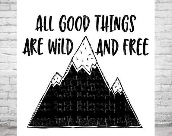 Camping SVG - Summer SVG Boho SVG - All Good Things Svg - Wild and Free Svg Travel Svg - Silhouette Cut Files - Mountain Svg - Outdoor Svg