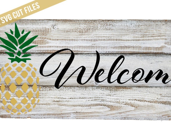 Pineapple SVG -  Welcome SVG - Pineapple Welcome SVG - Welcome Sign Svg - Pineapple Sign Svg - Silhouette Cameo Cut File - Circuit Svg