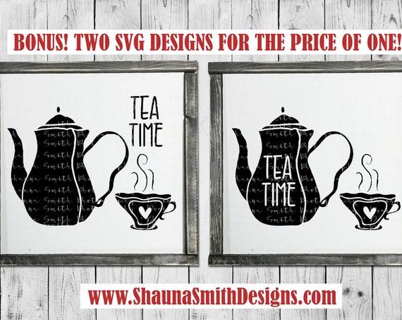 Tea Time SVG - Tea Party SVG - Tea SVG - Tea Pot Svg - Kitchen Svg - Hand Lettered Svg - Teapot Svg - Silhouette - Circuit  Cutting Files