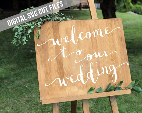 Welcome to Our Wedding SVG Cutting File Vinyl Cutting Decal for Wedding Signs SVG files Silhouette Cameo Cut Files Svg Cut File Favors SVG