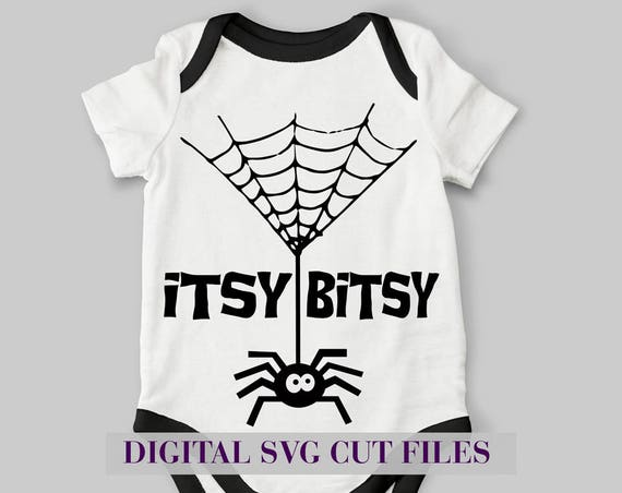 Itsy Bitsy Spider SVG Cutting File SVG file for Silhouette Cameo Halloween SVG Baby Costume Svg Onesie Svg Halloween Costume Infant Girl Boy