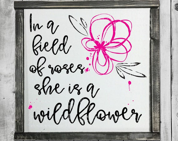 In a Filed of Roses SVG - Painted Sign SVG - Spring SVG - Hand Lettered Svg - Wildflower Svg - Roses Svg -Girl Power Svg - Silhouette Circut