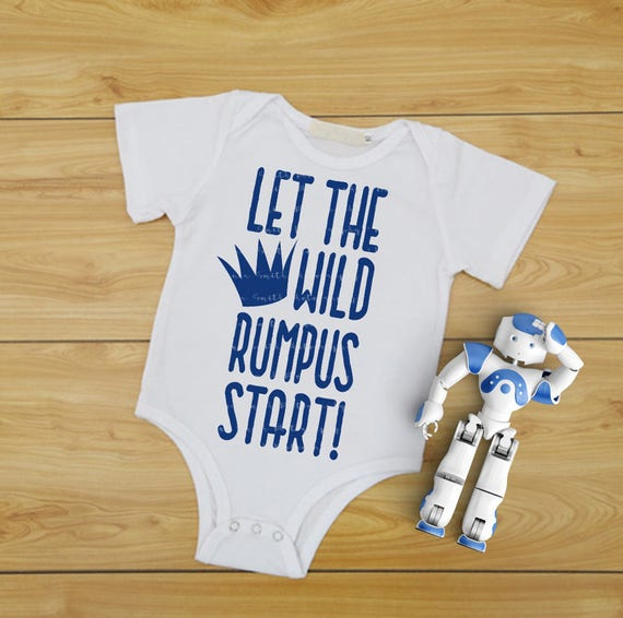 Let The Wild Rumpus Start SVG Cutting File SVG files for Silhouette Files for Cameo Baby SVG Wild Thing Svg Baby Onesie Baby Gift Crown Svg