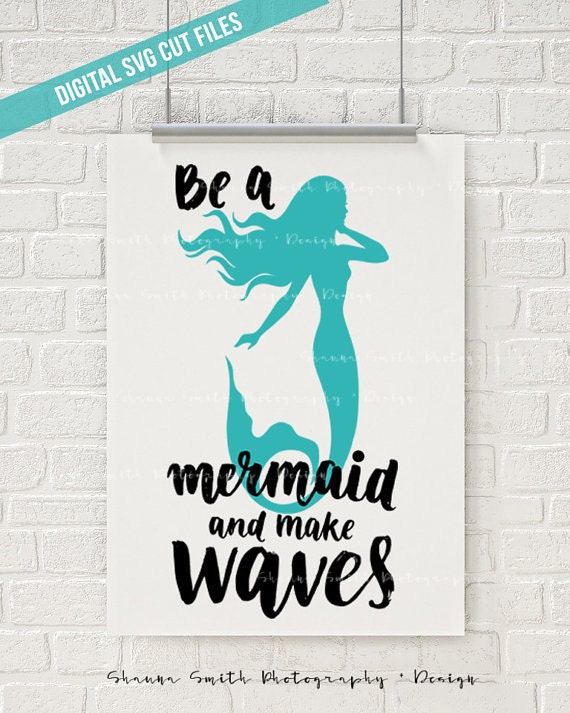 Mermaid SVG - SVG files for Silhouette - Make Waves SVG  - Cutting File - Vinyl Decal - Cameo Cut Files - Svg Cutting Files - Gifts for Her