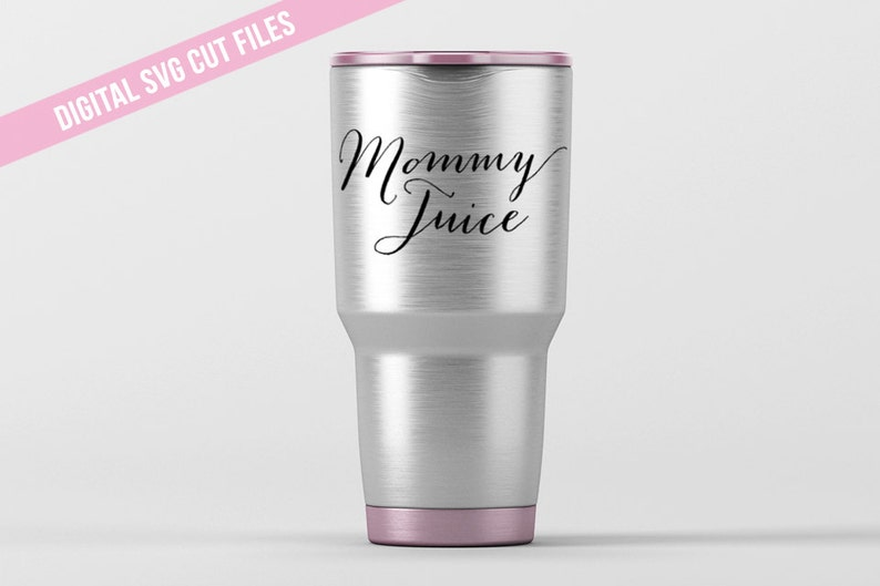 Mommy Juice Svg Cutting File Vinyl Cutting Decal For Wine