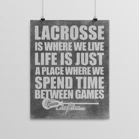 Lacrosse is Where We Live Artwork, Print, Art, Lacrosse Player Gift, Lacrosse Coach Gift, Lacrosse Team Gift
