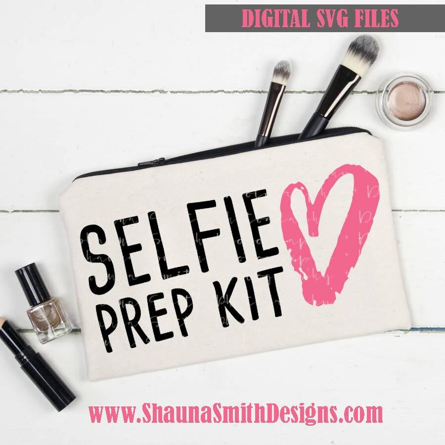 Selfie Svg Selfie Prep Kit Svg Canvas Bag Svg Makeup Bag