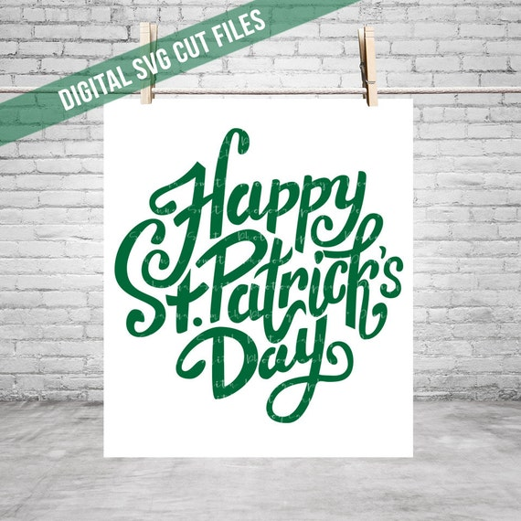 Happy St. Patrick's Day SVG Celtic Svg Cutting File Vinyl Cutting Decal Shamrock SVG file Silhouette Cameo Cut Files St Patricks Day Svg