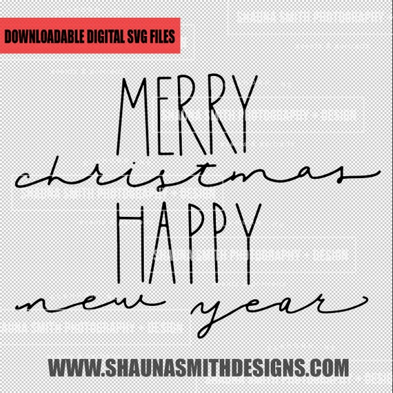 Hand Lettered Merry Christmas Happy New Year SVG - Merry Christmas SVG - Happy New Year SVG - New Years Svg - Towel Svg - Christmas Svg