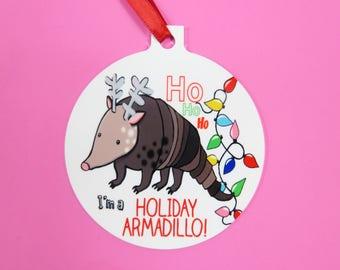 Holiday Armadillo Decoration Bauble Friends Festive Armadillo I Love Armadillos Armadillo Santa Armadillo Christmas Armadillo Reindeer