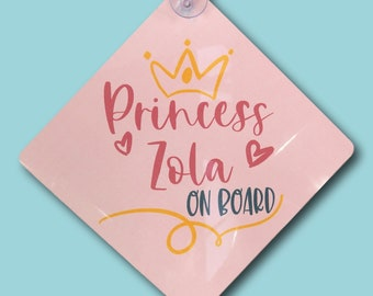 Crown Princess April On Board Personalised Baby Girl Car Sign