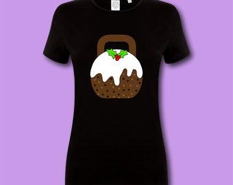 f6bbc16713e8f Womens Christmas Pudding Kettlebell Tshirt Gym Tee Food Lover Present Gym  Goer Gift Workout Shirt Gym Tee Fun Xmas Gym Tee