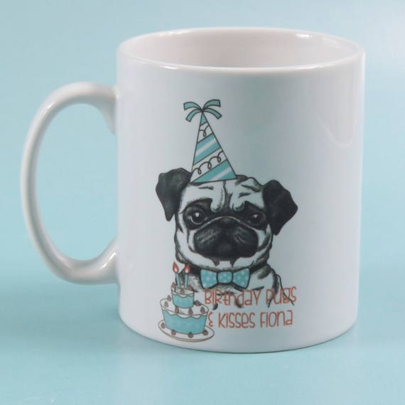 Birthday Pugs And Kisses Bday Pug Mug Lover Gift