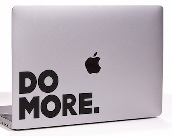 Do More. MacBook decal sticker, choose your size