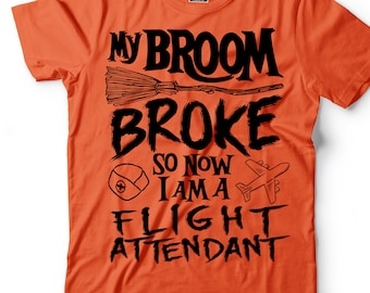 Flight Attendant T-shirt Funny Halloween Costume Tee shirt Gift tee shirt Gift for Girlfriend Gift for Wife Funny Costume Profession Tee
