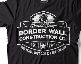 49ff3616 Border Wall T-shirt Donald Trump 2020 Southern Border construction Company T -shirt Mens Political T-shirt