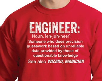 Engineer Sweatshirt Funny Gift For Engineer Sweater