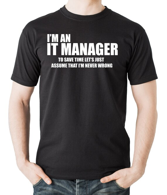i am an it manager t shirt information technologies manager etsy