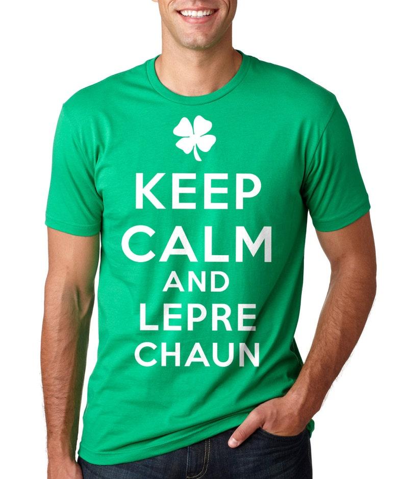 St Patrick S Day T Shirt Keep Calm And Leprechaun T Shirt Etsy