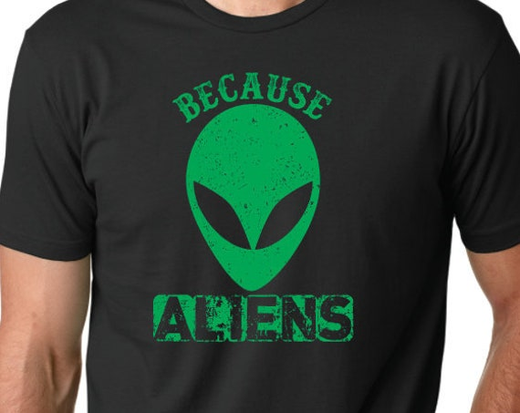 Because Aliens Black Tshirt - Never Forget the Raid on Area 51