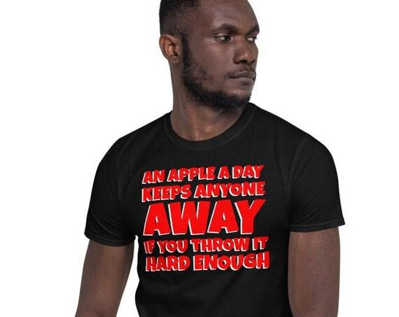 An Apple A Day Keeps Anyone Away Short-Sleeve Unisex Sarcastic T-Shirt
