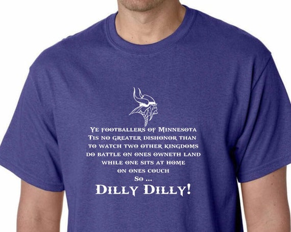 Ye Footballers of Minnesota Dilly Dilly UniSex TShirt