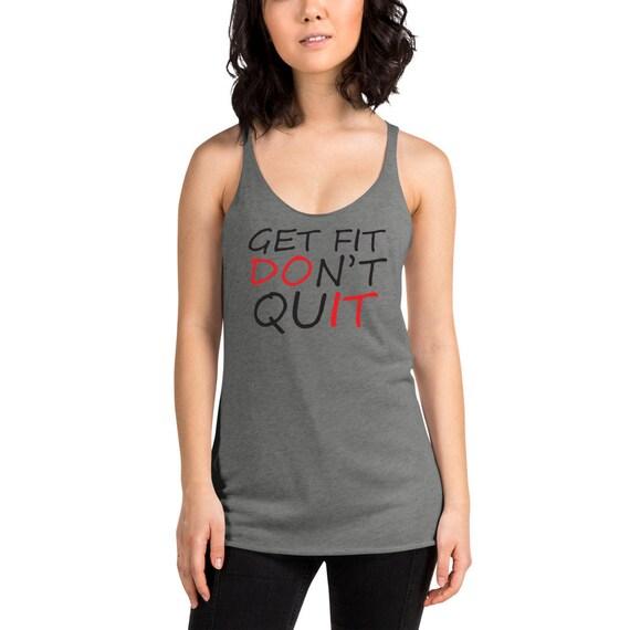 Get Fit Dont Quite - DO IT Women's Racerback Tank