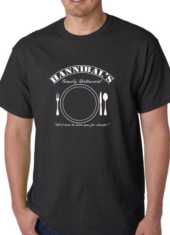 Hannibal's Family Restaurant Sarcastic TShirt