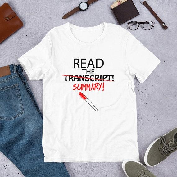 Read the transcript - summary Trump sharpie edited Unisex T-Shirt