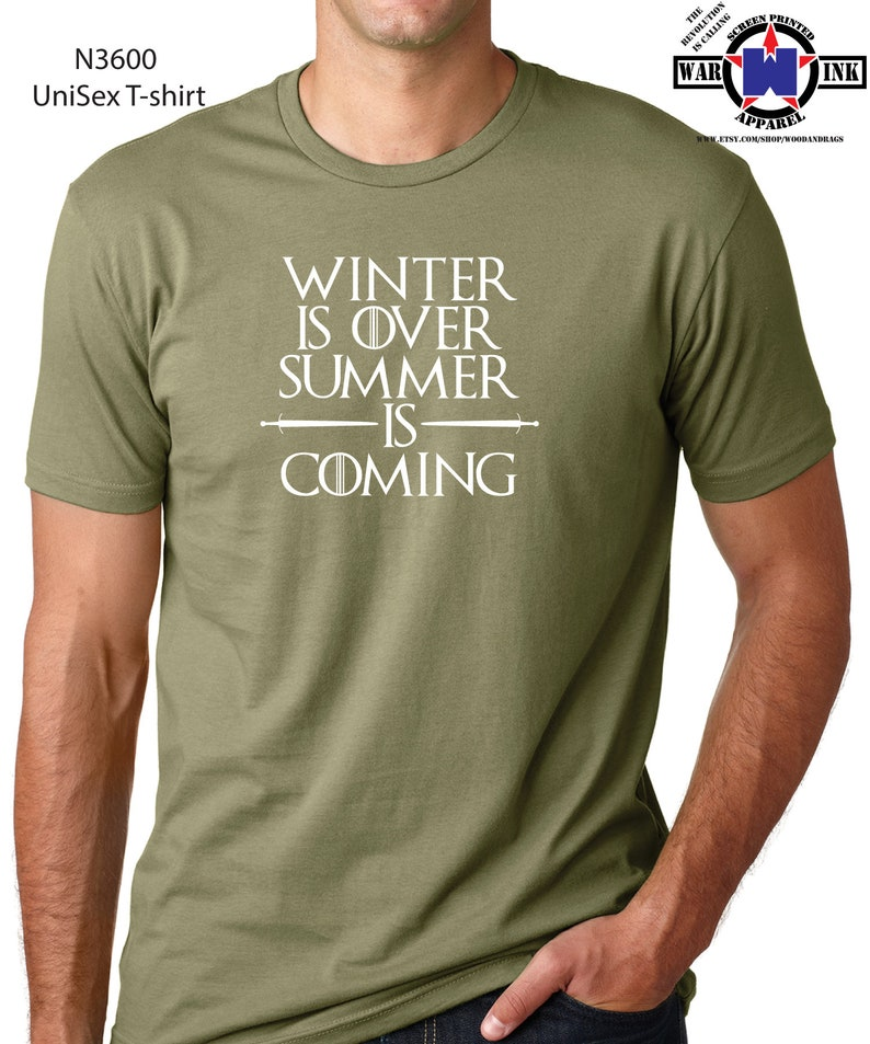 8eaba7114b251 Winter is Over Summer Is Coming Tshirt - handmade shirt design Printed on  UniSex t-shirt in 19 Colors - great gift for Game of Thrones fans