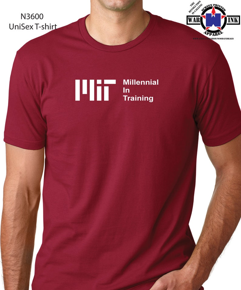 add853ca160cd MIT Millennial In Training UniSex Tshirt - handmade shirt design Printed on  UniSex t-shirt - great gift for sarcastic Millennials