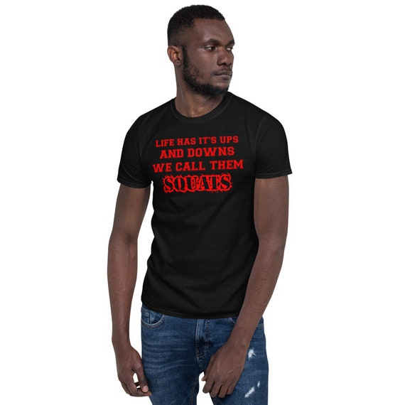 Life Has It's Ups and Downs - we call them Squats Short-Sleeve Unisex T-Shirt