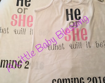 Gender reveal shirts HE or SHE What will it be??