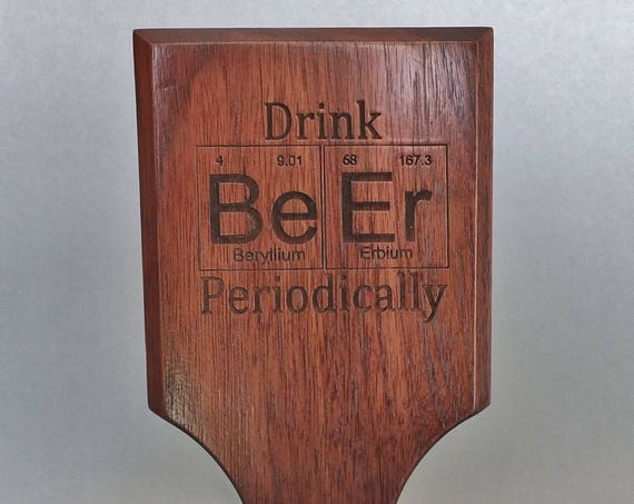 Periodic Table Inspired Engraved Tap Handle. Chemistry or Science Geek Gift or Nerd Gift. Home Bar Decor for Craft Beer  Home Brewer.