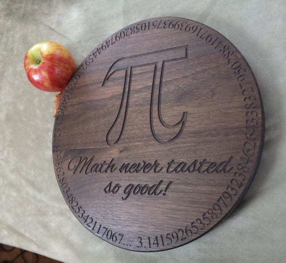 Pi cutting or serving board . Math themed pie plate, great graduation gift or teachers gift!