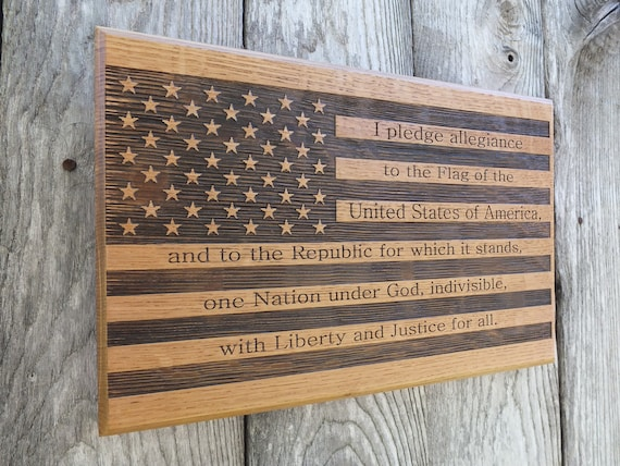 American Flag with Pledge of Allegiance Engraved Wooden Sign in White Oak, Walnut, Cherry or Maple Wood