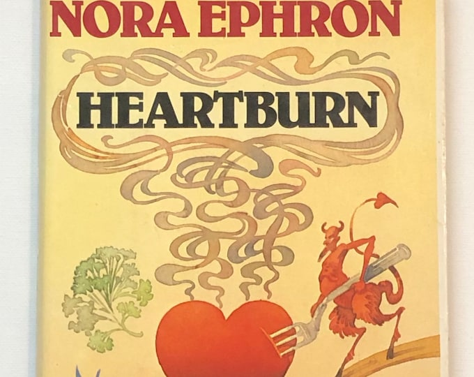 First Edition Heartburn by Nora Ephron