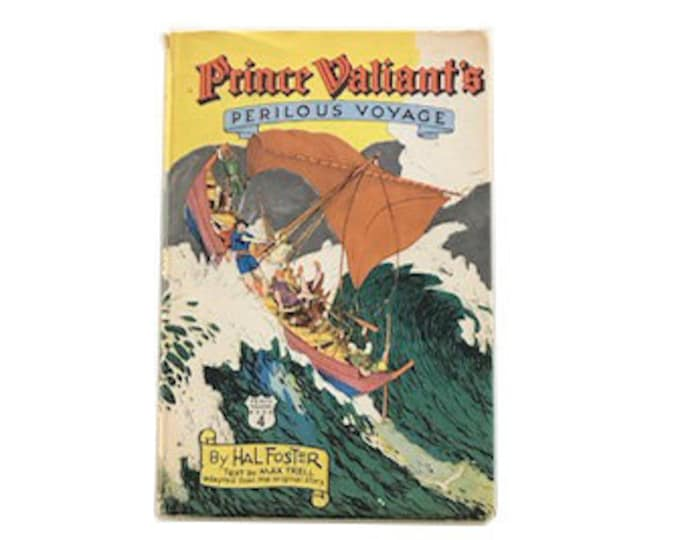 Prince Valiant's Perilous Voyage by Hal Foster