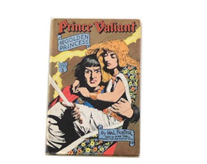 Prince Valiant And The Golden Princess by Hal Foster