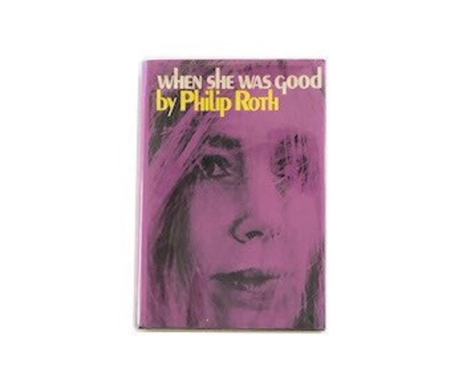 First Printing When She Was Good by Philip Roth