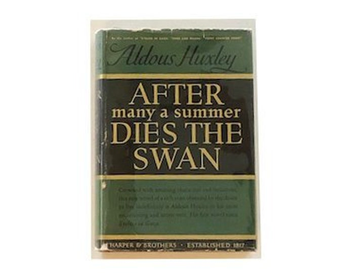 First Edition After Many A Summer Dies The Swan by Aldous Huxley