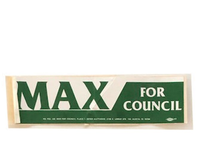 Vintage Max For Council Bumper Sticker 02