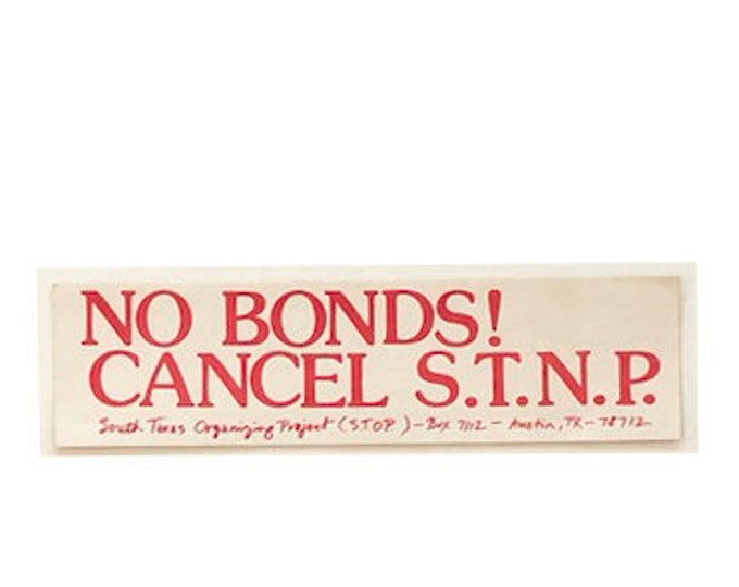 Vintage No Bonds! Cancel S.T.N.P Bumper Sticker 06