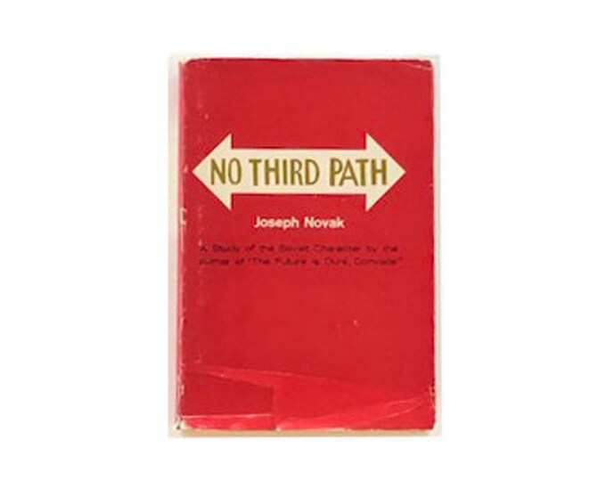 First Edition No Third Path by Joseph Novak
