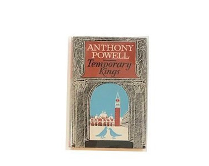 Temporary Kings by Anthony Powell