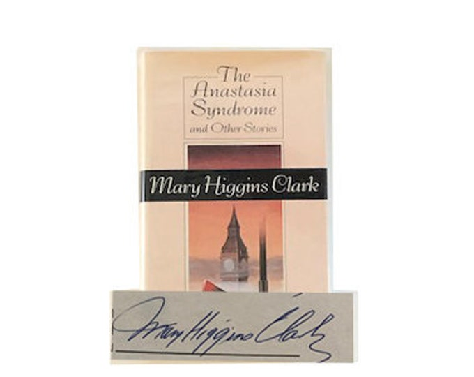 Signed First Edition The Anastasia Syndrome by Mary Higgins Clark