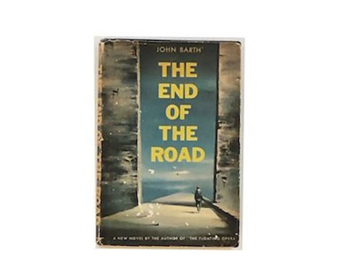 First Edition The End Of The Road by John Barth