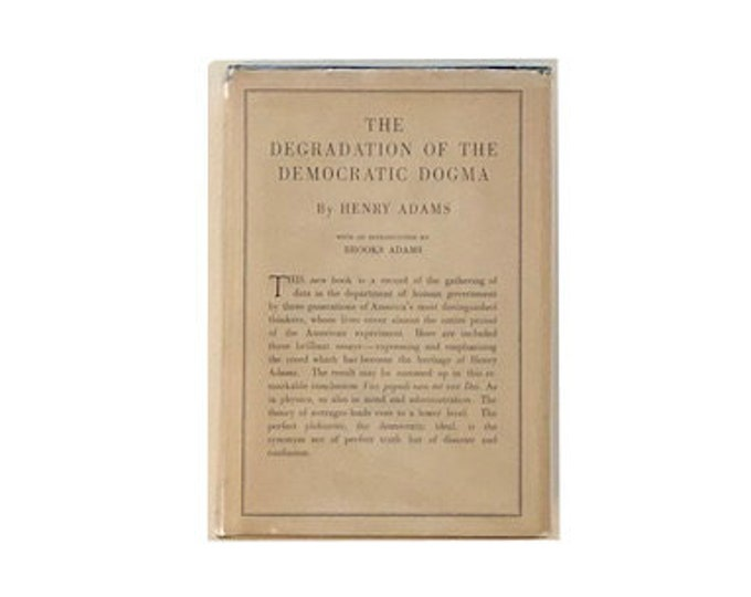 First Edition The Degradation of the Democratic Dogma by Henry Adams